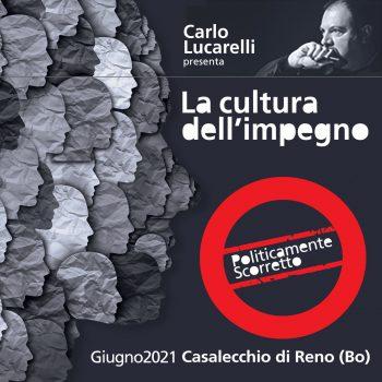Politicamente Scorretto Casalecchio 2021 Carlo Lucarelli evento ufficio stampa